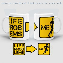 Life Problems 11 oz Ceramic Mug